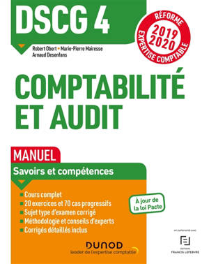 Comptabilité et audit DSCG 4 : manuel : réforme expertise comptable 2019-2020