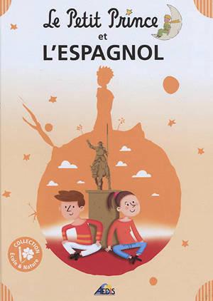 Le Petit Prince et l'espagnol