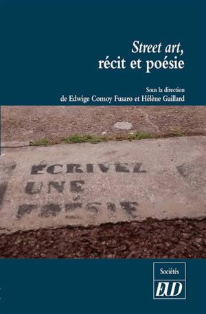 Street art, récit et poésie : réflexions sur les pratiques artistiques urbaines à l'occasion de la rétrospective Ernest Pignon-Ernest à Nice en 2017
