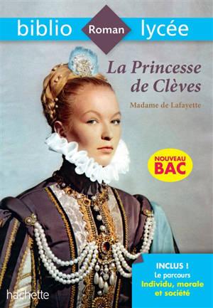 La princesse de Clèves : spécial bac 2020