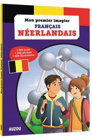 Mon premier imagier français-néerlandais : 1.000 mots, 1.000 phrases, 1.000 illustrations