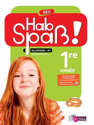 Hab Spass ! Neu, allemand LV2, A1, 5e cycle 4 : programmes 2016