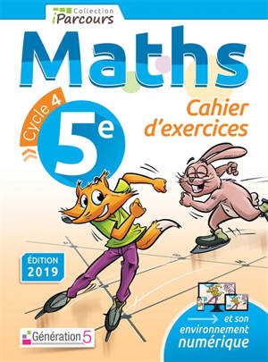 Maths 5e, cycle 4 : cahier d'exercices