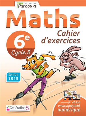 Maths 6e, cycle 3 : cahier d'exercices