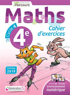 Maths 4e, cycle 4 : cahier d'exercices