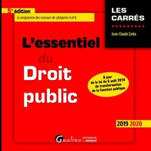L'essentiel du droit public : 2019-2020 : le programme des concours de catégories A et B