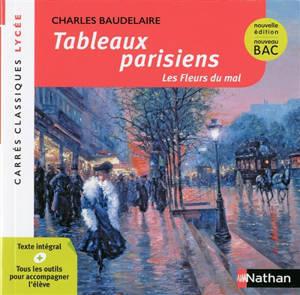 Tableaux parisiens : Les fleurs du mal : 1861, texte intégral