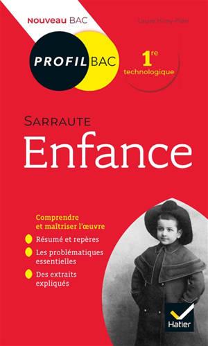 Enfance (1983), Nathalie Sarraute : 1re technologique : nouveau bac