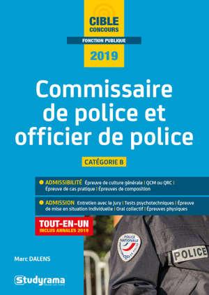 Commissaire de police et officier de police : catégorie A : tout-en-un, concours 2019