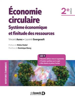 Economie circulaire : système économique et finitude des ressources