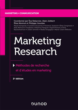 Marketing research : méthodes de recherche et d'études en marketing
