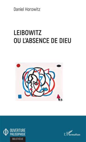 Leibowitz ou L'absence de Dieu