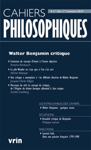 Cahiers philosophiques. n° 156, Walter Benjamin critique