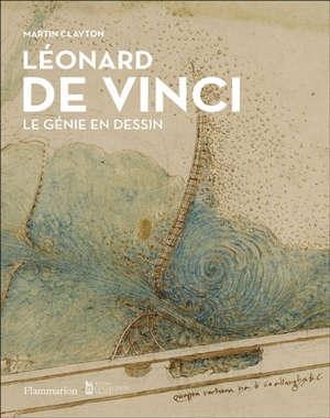 Léonard de Vinci : le génie en dessin