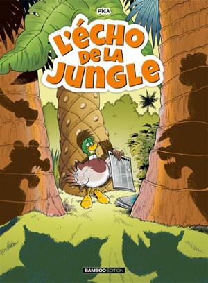 L'écho de la jungle. Volume 1