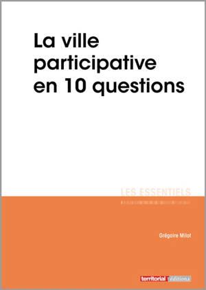 La ville participative en 10 questions