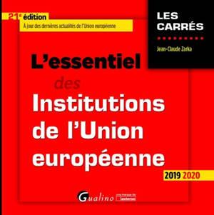 L'essentiel des institutions de l'Union européenne : 2019-2020