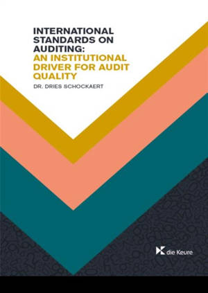 International standards on auditing : an institutional driver for audit quality : empirical research within the financial sector on indices of compliance using auditor reporing characteristics