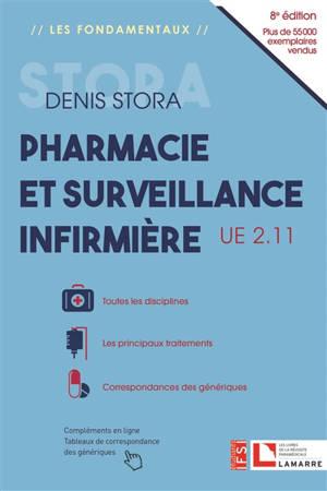 Pharmacie & surveillance infirmière : UE 2.11