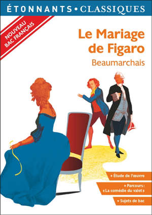 Le mariage de Figaro : nouveau bac français
