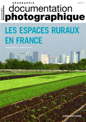 Documentation photographique (La). n° 8131, Les espaces ruraux en France