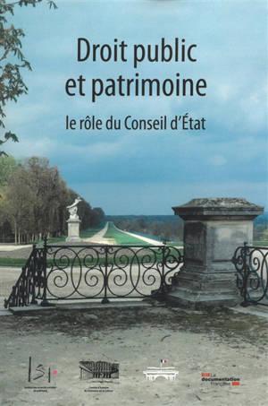 Droit public et patrimoine : le rôle du Conseil d'Etat