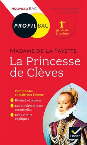 La princesse de Clèves (1678), Madame de La Fayette : 1re générale & techno : nouveau bac
