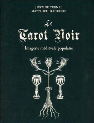 Le tarot noir : imagerie médiévale populaire