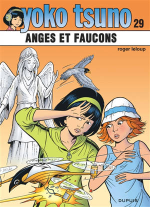 Yoko Tsuno. Volume 29, Anges et faucons