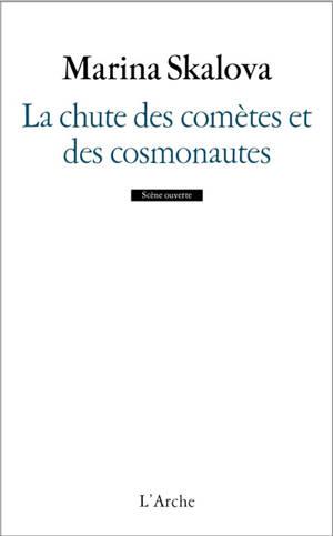 La chute des comètes et des cosmonautes