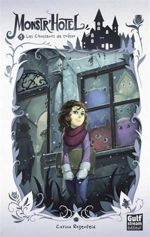 Monstr'Hôtel. Volume 1, Les chasseurs de trésor