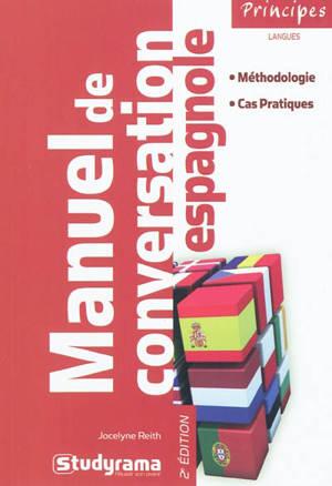 Manuel de conversation espagnole : méthodologie, cas pratiques