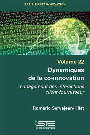 Dynamiques de la co-innovation : management des interactions client-fournisseur