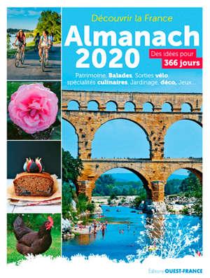 Découvrir la France : almanach 2020 : des idées pour 365 jours