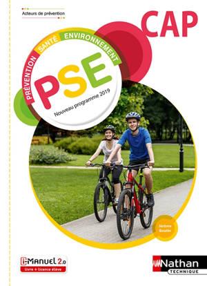 PSE prévention, santé, environnement, CAP : nouveau programme 2019 : i-manuel, livre + licence élève