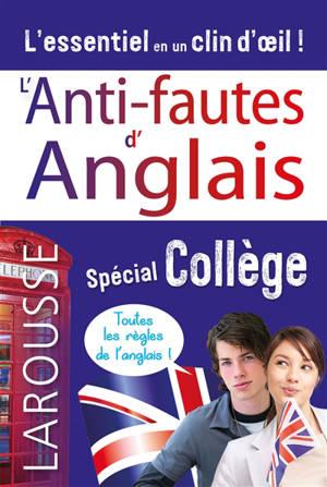L'anti-fautes d'anglais : spécial collège