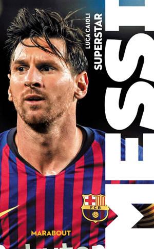 Messi : superstar