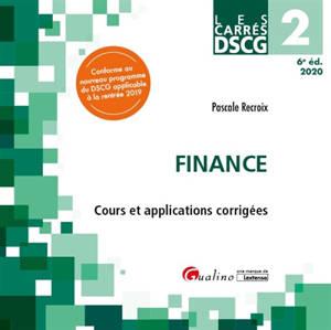 Finance : cours et applications corrigées : 2020