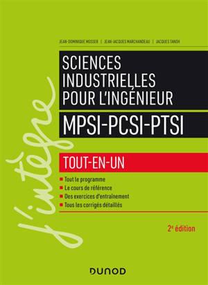 Sciences industrielles pour l'ingénieur : MPSI, PCSI, PTSI : tout-en-un