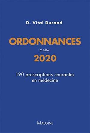 Ordonnances 2020 : 190 prescriptions courantes en médecine