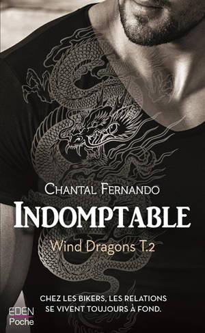Wind dragons. Volume 2, Indomptable