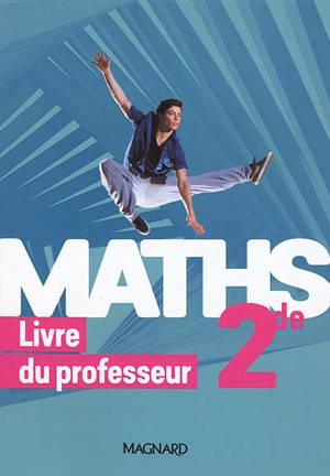 Maths 2de : livre du professeur