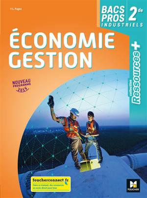 Economie gestion, 2de bacs pros industriels : nouveau programme 2019