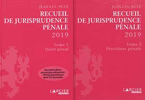 Recueil de jurisprudence pénale 2019
