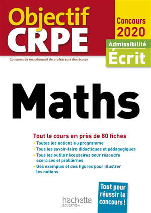 Maths : tout le cours en près de 80 fiches : admissibilité écrit, concours 2020