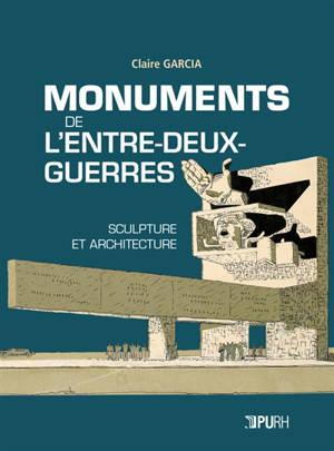 Monuments de l'entre-deux-guerres : sculpture et architecture