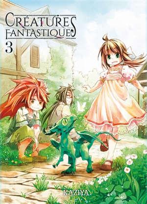 Créatures fantastiques. Volume 3