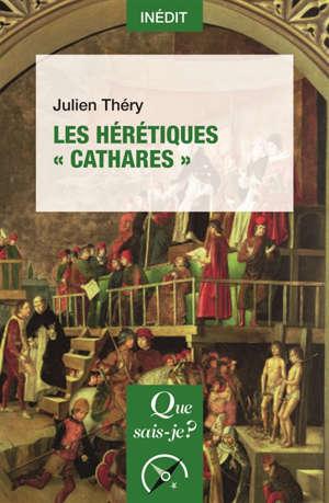 Les hérétiques cathares