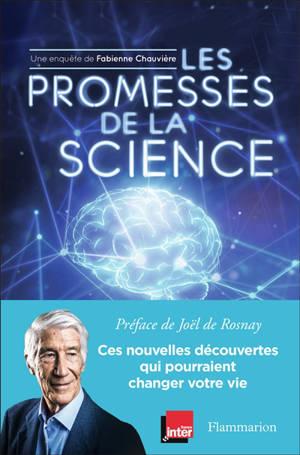 Les promesses de la science