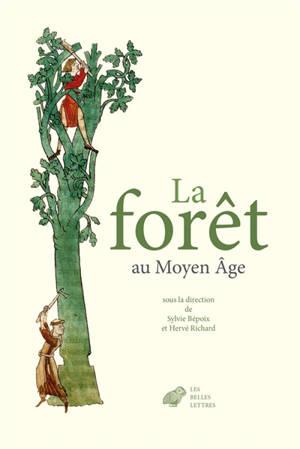 La forêt au Moyen Age